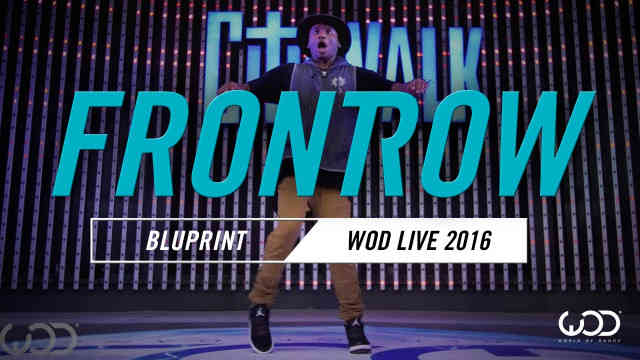 BluPrint | FrontRow | World of Dance Live 2016 Reaction Pt.2 #Thoughts