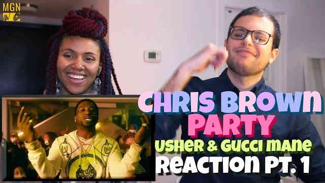 Chris Brown – Party (Ft. Gucci Mane, Usher) Reaction Pt.1