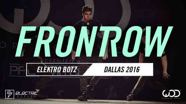 ELEKTRO BOTZ | FrontRow | World of Dance Dallas 2016 | #WODDALLAS16 Reaction