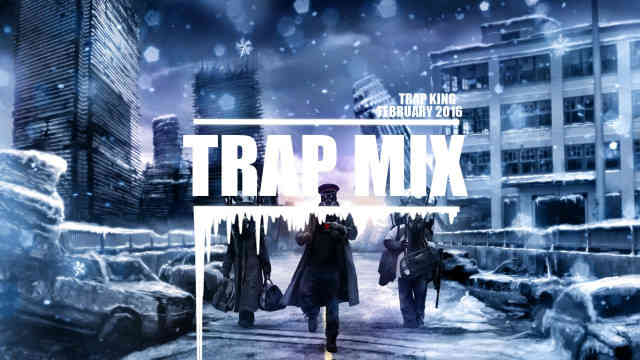 Trap Mix March/February 2016 – The Best Of Trap Music [1 Hour]