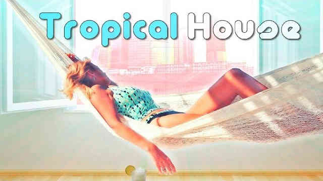 Tropical House Music Mix 2015 ☼