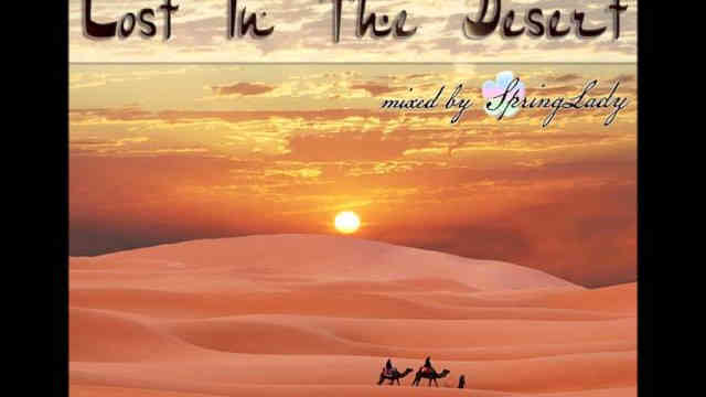 Beautiful arabian chillout – Lost In The Desert (mixed by SpringLady)
