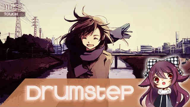 【Drumstep】MitiS – Touch [Free Download]