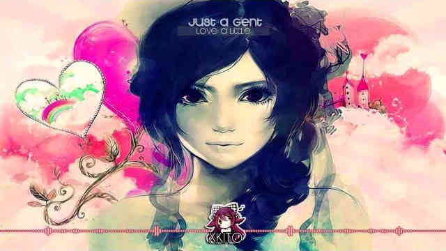 【Future Bass】Just A Gent – Love A Little More [Free Download]