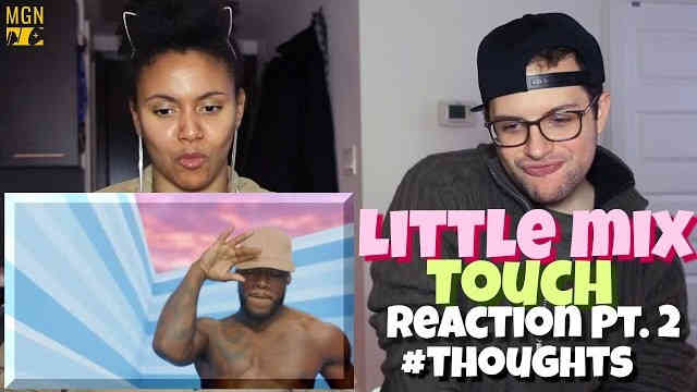 Little Mix – Touch Reaction Pt.2 #Thoughts