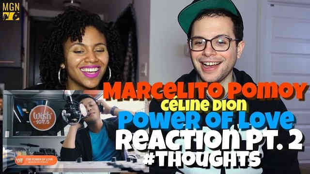 Marcelito Pomoy – Power of Love (Celine Dion) Reaction Pt.2 #Thoughts