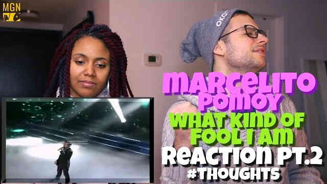 Marcelito Pomoy – What kind of fool I am Reaction Pt.2 #Thoughts