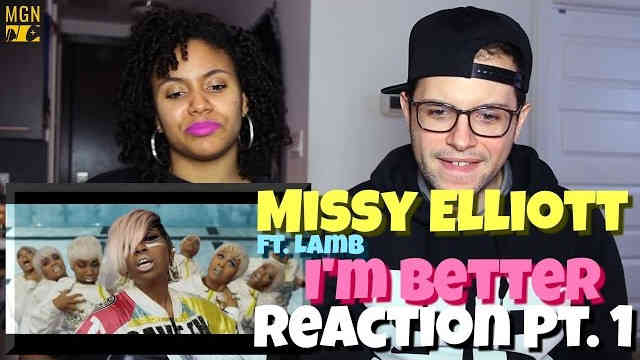Missy Elliott – I'm Better (Ft. Lamb) Reaction Pt.1