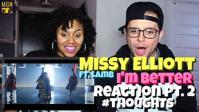 Missy Elliott – I'm Better (Ft. Lamb) Reaction Pt.2 #Thoughts
