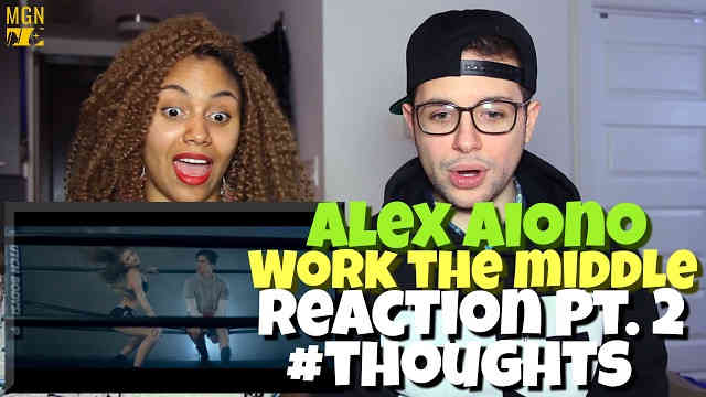 Alex Aiono – Work The Middle Reaction Pt.2 #Thoughts