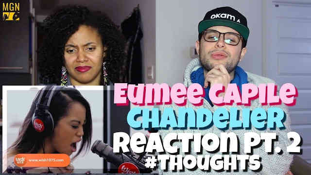Eumee Capile – Chandelier Reaction Pt.2 #Thoughts