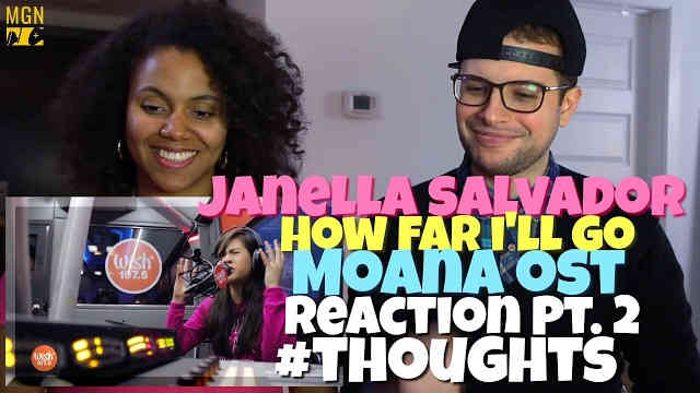Janella Salvador – How Far I'll Go (Moana OST) Reaction Pt.2 #Thoughts