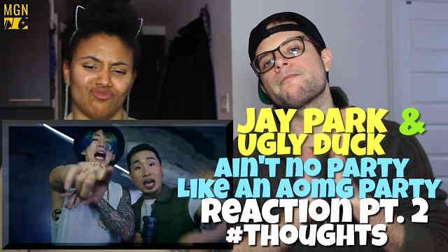 Jay Park & Ugly Duck – Ain't No Party Like an AOMG Party Reaction Pt.2 #Thoughts