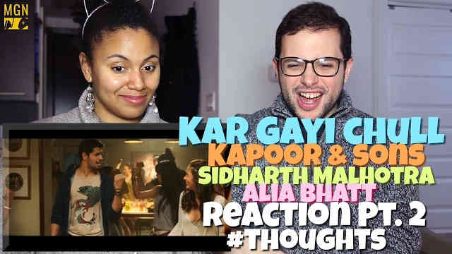 Kar Gayi Chull – Kapoor & Sons Reaction Pt.2 #Thoughts