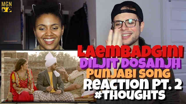 Laembadgini – Diljit Dosanjh – Punjabi Reaction Pt.2 #Thoughts