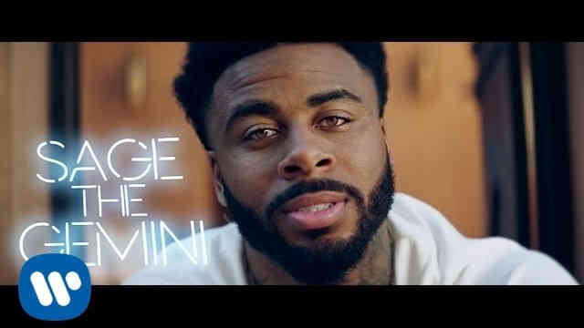 Sage the Gemini – Now & Later [Official Music Video]