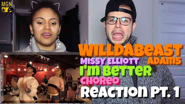 Willdabeast Adams – I'm Better Choreography (Missy Elliot) Reaction Pt.1