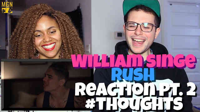 William Singe – Rush Reaction Pt.2 #Thoughts