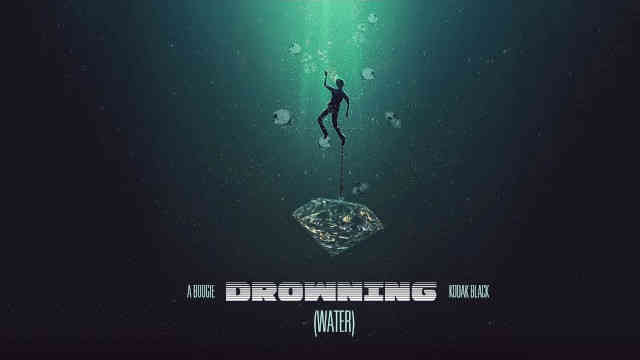 A Boogie Wit Da Hoodie – Drowning (WATER) ft Kodak Black [Official Audio]