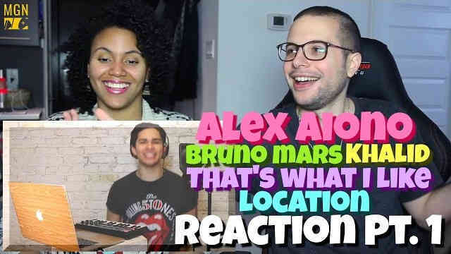 Alex Aiono – That's What I Like | Location (Bruno Mars & Khalid) Reaction Pt.1