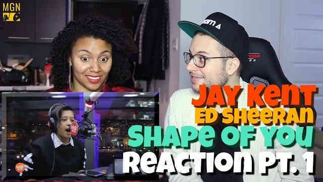 Jay Kent – Shape of You (Ed Sheeran) Reaction Pt.1