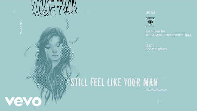 John Mayer – Still Feel Like Your Man (Audio)