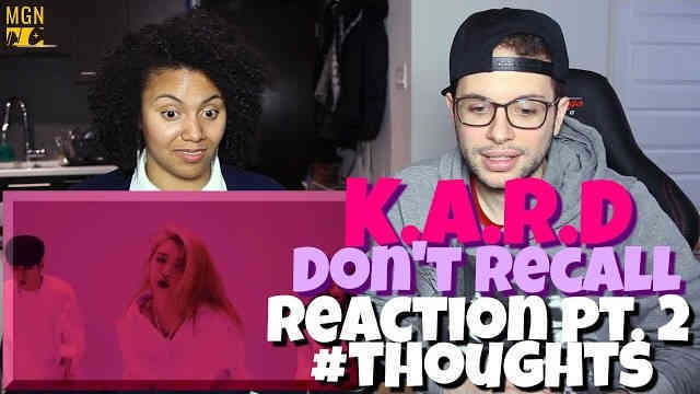 K.A.R.D – Don't Recall (English Version) Reaction Pt.2 #Thoughts