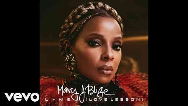Mary J. Blige – U + Me (Love Lesson) (Audio)