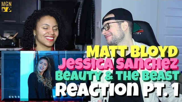 Matt Bloyd & Jessica Sanchez – Beauty & The Beast Reaction Pt.1