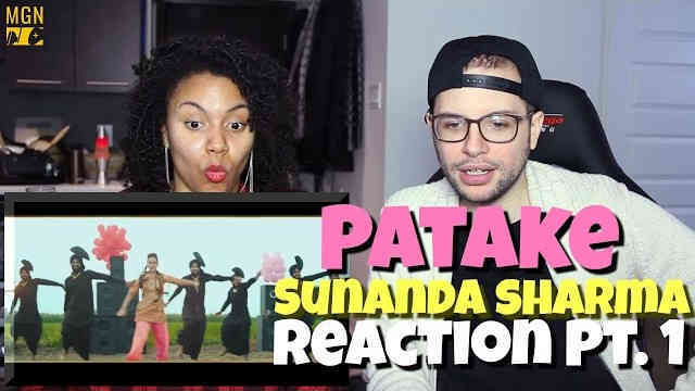 Patake – Sunanda Sharma Reaction Pt.1