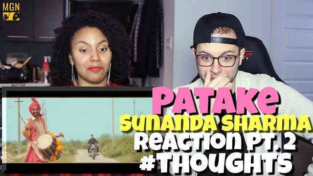 Patake – Sunanda Sharma Reaction Pt.2 #Thoughts