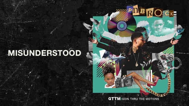 PnB Rock – Misunderstood [Official Audio]