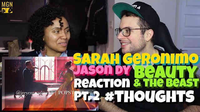 Sarah Geronimo & Jason Dy – Beauty & The Beast Reaction Pt.2 #Thoughts