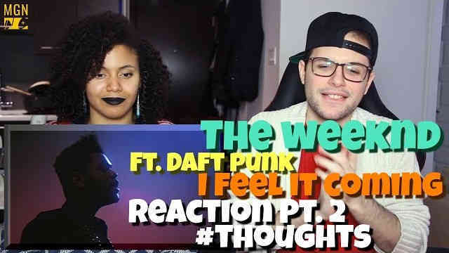 The Weeknd – I Feel It Coming (Ft. Daft Punk) Reaction Pt.2 #Thoughts