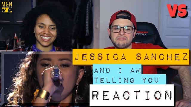 Jessica Sanchez – And I Am Telling You – VS – Reaction
