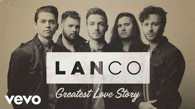 LANCO – Greatest Love Story (Audio)