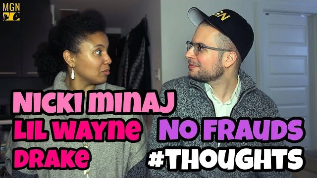 Nicki Minaj, Drake, Lil Wayne – No Frauds #Thoughts