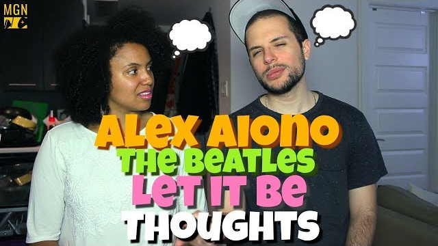 Alex Aiono – Let It Be (The Beatles) | THOUGHTS