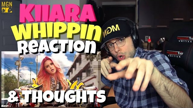 Kiiara – Whippin (feat. Felix Snow) REACTION & THOUGHTS