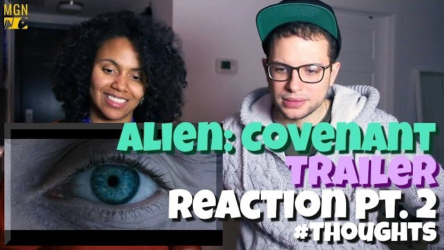 Alien: Covenant – Trailer – Reaction Pt.2 #Thoughts