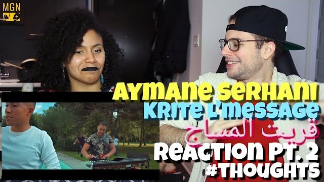 Aymane Serhani – Krite L'message | ‎قريت المساج Reaction Pt.2 #Thoughts