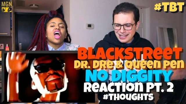 Blackstreet – No Diggity (Ft. Dr. Dre, Queen Pen) – #TBT – Reaction Pt.2 #Thoughts