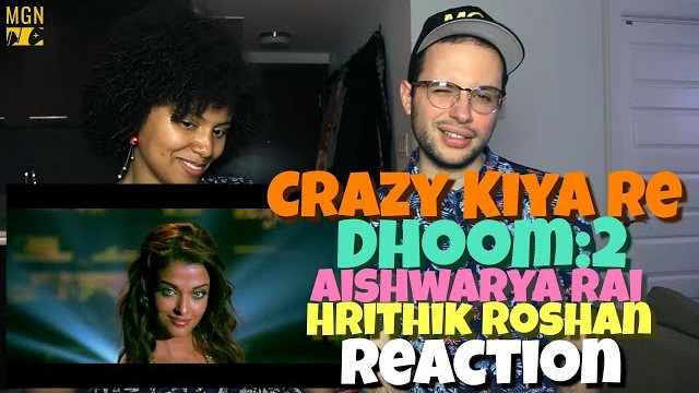 Crazy Kiya Re – Dhoom:2 | Hrithik Roshan | Aishwarya Rai | REACTION