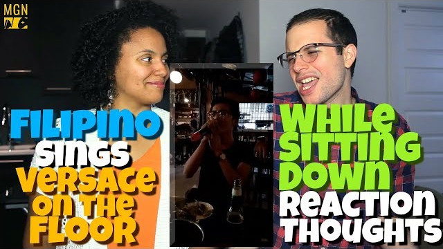 Filipino Sings Bruno Mars' 'Versace On The Floor' While Sitting Down   REACTION & THOUGHTS