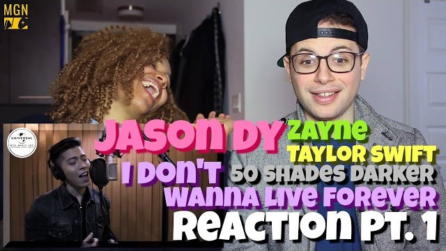 Jason Dy – I Don't Wanna Live Forever (Fifty Shades Darker) Reaction Pt.1