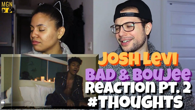 Josh Levi – Bad & Boujee Cover (Migos ft. Lil Uzi Vert) Reaction Pt.2 #Thoughts