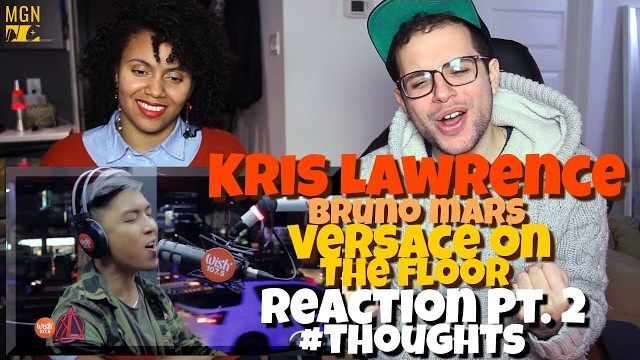 Kris Lawrence – Versace on the Floor (Bruno Mars) Reaction Pt.2 #Thoughts