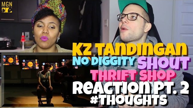 KZ Tandingan – No Diggity x Shout x Thrift Shop (Mashup) Reaction Pt.2 #Thoughts