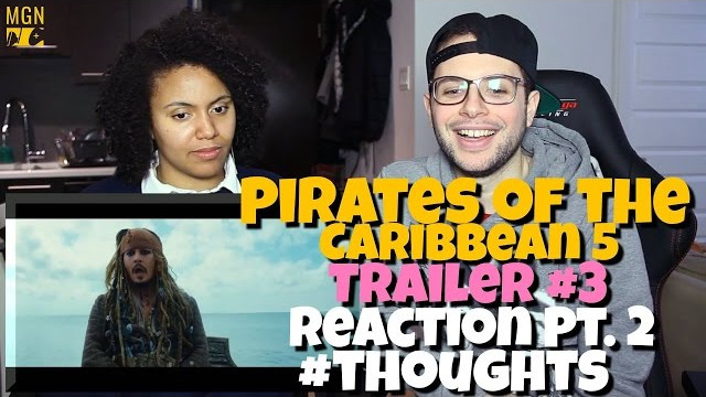 Pirates Of The Caribbean 5 – Trailer 3 Reaction Pt.2 #Thoughts
