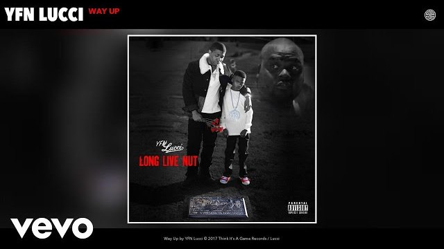 YFN Lucci – Way Up (Audio)